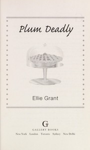 Cover of: Plum deadly | Ellie Grant