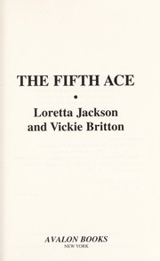 Cover of: The fifth ace | Loretta Jackson