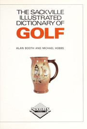 Cover of: Sackville Illustrated Dictionary of Golf