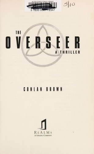 The overseer by Conlan Brown