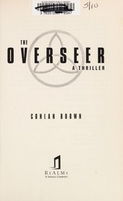 Cover of: The overseer | Conlan Brown