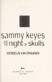 Cover of: Sammy Keyes and the night of skulls