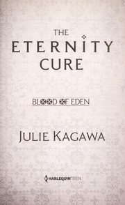Cover of: The eternity cure | Julie Kagawa
