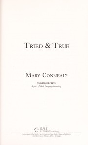Cover of: Tried & true | Mary Connealy