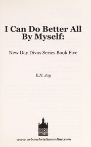 Cover of: I can do better all by myself | E. N. Joy
