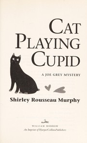 Cover of: Cat Playing Cupid: a Joe Grey mystery