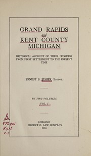 Cover of: Grand Rapids and Kent County, Michigan