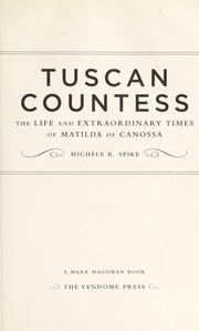 Cover of: Tuscan countess | MichГЁle K. Spike