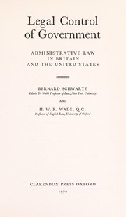 Cover of: Legal control of government: administrative law in Britain and the United States