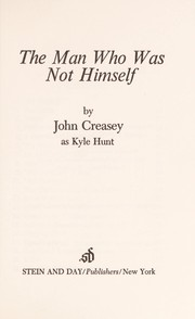 Cover of: The man who was not himself | Kyle Hunt