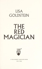 Cover of: The red magician | Lisa Goldstein