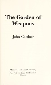 Cover of: The garden of weapons
