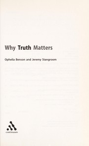 Cover of: WHY TRUTH MATTERS
