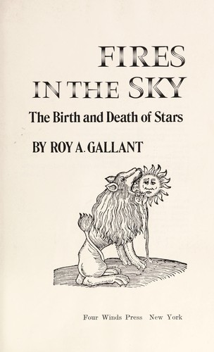 Fires in the sky by Roy A. Gallant