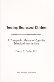 Cover of: Treating depressed children | Charma D. Dudley