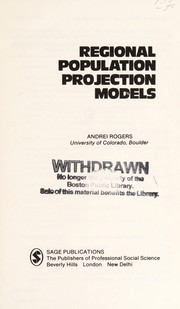 Cover of: Regional population projection models | Andrei Rogers