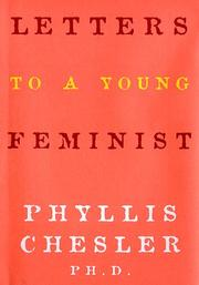 Cover of: Letters to a young feminist | Phyllis Chesler