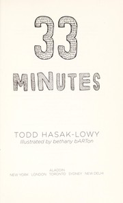 Cover of: 33 minutes | Todd Hasak-Lowy