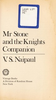 Cover of: Mr Stone and the knights companion | V. S. Naipaul