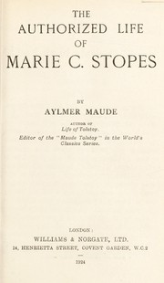 Cover of: The authorized life of Marie C. Stopes