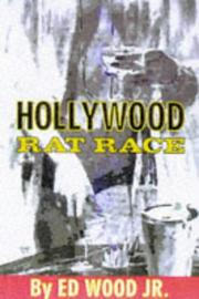 Cover of: Hollywood rat race | Edward D. Wood