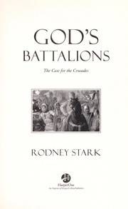 Cover of: God's battalions: the case for the Crusades