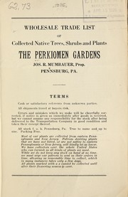 Cover of: Wholesale trade list of collected native trees, shrubs and plants | Perkiomen Gardens