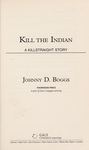 Cover of: Kill the Indian | Johnny D. Boggs