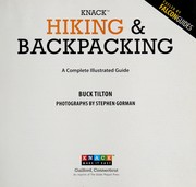 Cover of: Knack hiking & backpacking: a complete illustrated guide