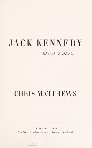 Jack Kennedy by Matthews, Christopher