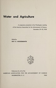 Cover of: Water and agriculture | American Association for the Advancement of Science.