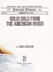 Cover of: Gold! Gold from the American River!