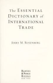 Cover of: The essential dictionary of international trade