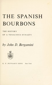 Cover of: The Spanish Bourbons