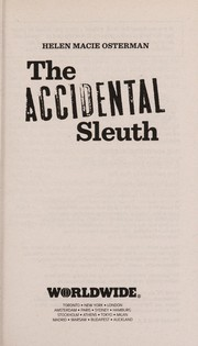 Cover of: The accidental sleuth | Helen Macie Osterman