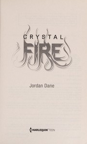 Cover of: Crystal fire | Jordan Dane