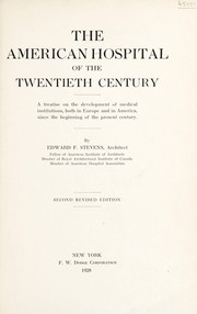 Cover of: The American hospital of the twentieth century