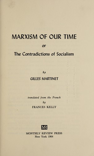 Marxism of our time by Gilles Martinet