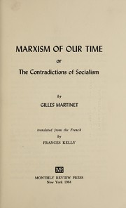 Cover of: Marxism of our time | Gilles Martinet