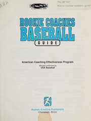 Cover of: Rookie coaches baseball guide