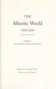Cover of: The Atlantic world, 1450-2000