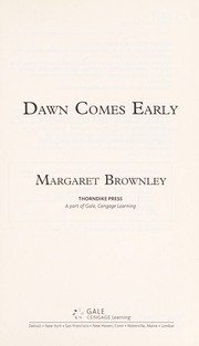 Cover of: Dawn comes early | Margaret Brownley
