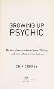 Cover of: Growing up psychic