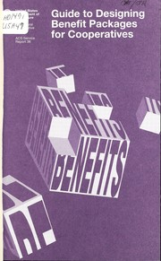 Cover of: Guide to designing benefit packages for cooperatives | Beverly L. Rotan