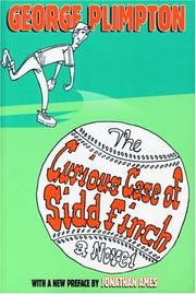 Cover of: The curious case of Sidd Finch