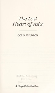 Cover of: The lost heart of Asia