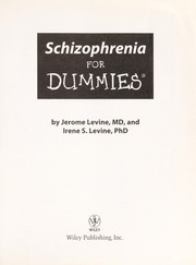Cover of: SCHIZOPHRENIA FOR DUMMIES