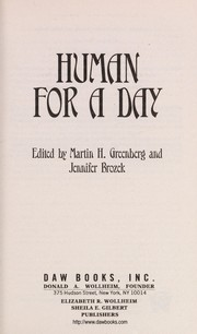 Cover of: Human for a day | Martin Harry Greenberg, Jennifer Brozek