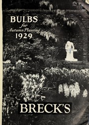 Cover of: Bulbs for autumn planting, 1929 | Joseph Breck & Sons