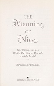 Cover of: The meaning of nice